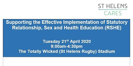 Relationships, Sex & Health Education (RSHE) Conference - St Helens Schools tickets