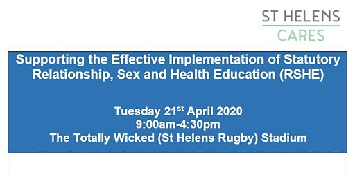 Relationships, Sex & Health Education (RSHE) Conference - St Helens Schools