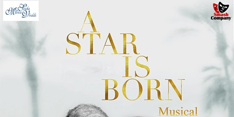 A Star Is Born Musical tickets