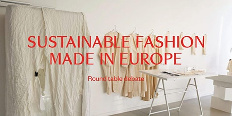 Sustainable Fashion Made in Europe tickets