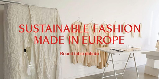 Sustainable Fashion Made in Europe