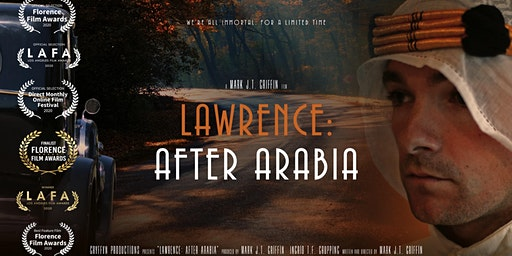 Lawrence: After Arabia pre-release screening with Director Q and A