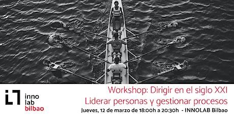 Workshop - Dirigir en el siglo XXI entradas