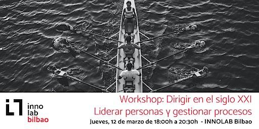 Workshop - Dirigir en el siglo XXI