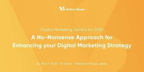 Digital Marketing Tactics Masterclass for 2020 tickets
