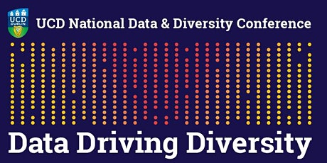 Data Driving Diversity: UCD National Data & Diversity Conference tickets