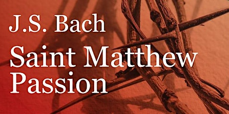 Saint Matthew Passion tickets