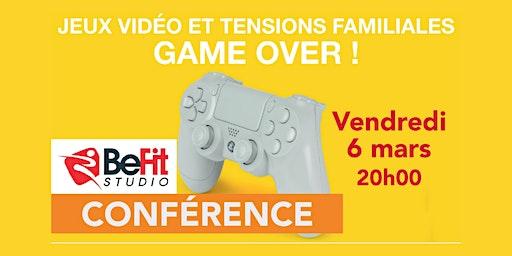 Conférence Jeux Vidéo et Tensions Familiales GAME OVER
