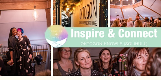 Inspire and Connect (Solihull) Tuesday 17th March 2020