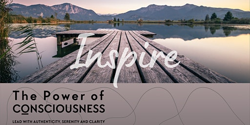 The Power of Consciousness - Conscious leadership retreat