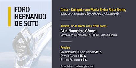 I FORO HERNANDO DE SOTO: Cena coloquio con María Elvira Roca Barea entradas
