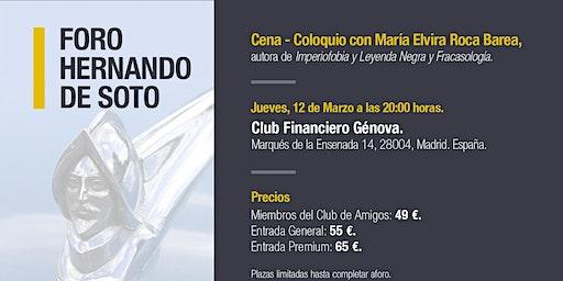 I FORO HERNANDO DE SOTO: Cena coloquio con María Elvira Roca Barea