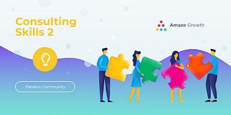 Virtual: Consulting Skills II  for Digital Marketing Agencies biljetter