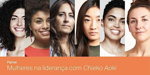 "Painel ""Mulheres na liderança"" com Chieko Aoki."