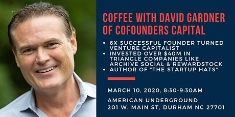 """Coffee with David Gardner: Investor, Mentor, & Author of """"The Startup Hats"""" tickets"""