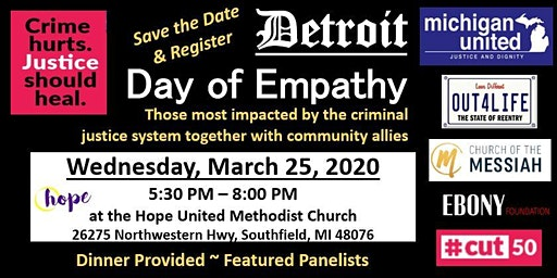Detroit Day of Empathy ~ Criminal Justice Healing in the Community