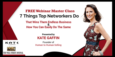 7 Things Top Networkers Do That Wins Them Endless Business...And How You Can Easily Do The Same - Free Webinar MasterClass (Networking) document.copy_form.submit(); tickets