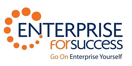Enterprise4Success Business Support A 2 Day Workshop  (21st & 28th April) tickets