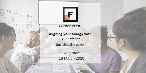 Aligning your energy with your vision | Future Females Rotterdam launch