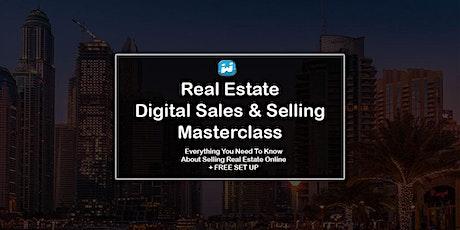 Real Estate Digital Sales & Selling Masterclass - 100% Practical Workshop tickets
