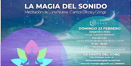 La magia del sonido - Cantos elficos y gongs en luna nueva entradas