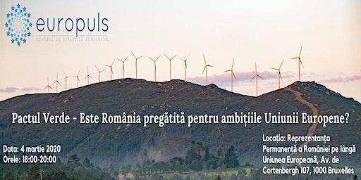 Pactul Verde - Este România pregătită pentru ambițiile Uniunii Europene?