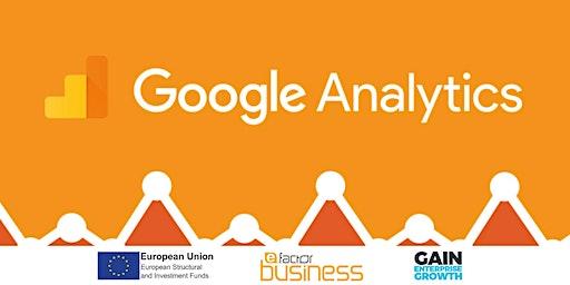 Google Analytics for Better Business - Beginner to Intermediate
