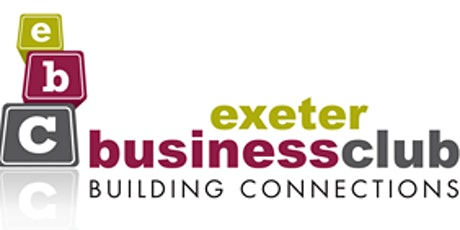 Exeter Business Club - Networking tickets