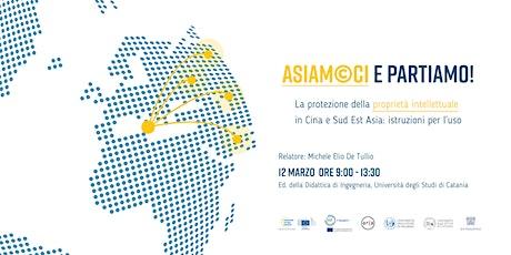 ASIAMOCI e partiamo! La protezione della proprietà intellettuale in Asia CT tickets