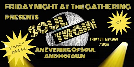 Friday Night At The Gathering Presents Soul Train -An Evening of Soul Music tickets
