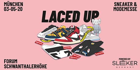 Laced Up Sneaker & Fashionmesse München 2020 tickets