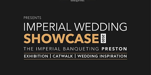 The Imperial Wedding Showcase 2020