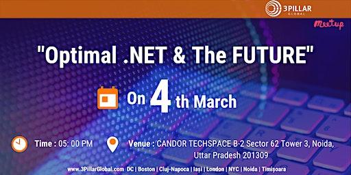 """Optimal .Net and Future"""