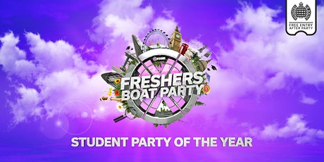 Freshers London Boat Party with Ministry of Sound After Party! tickets