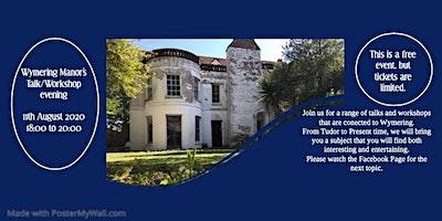 Copy of Wymering Manor's Workshop/Historical Talk