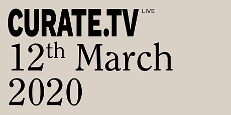 CURATE.TV LIVE tickets