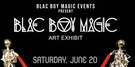 Blac Boy Magic Art Exhibit tickets