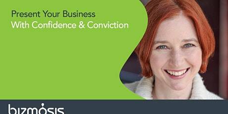 Present Your Business With Confidence & Conviction tickets