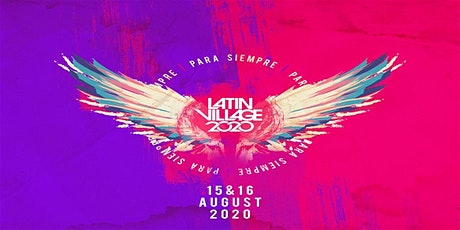 LatinVillage Festival 2020 tickets