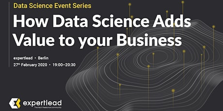 How Data Science Adds Value to your Business tickets