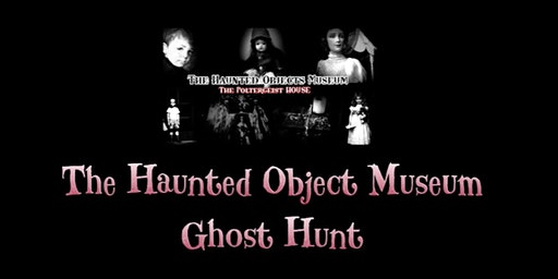 News Years Eve Ghost Hunt (Toast with a Ghost Event) The Haunted Museum