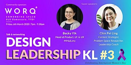 Design Leadership KL #3 tickets