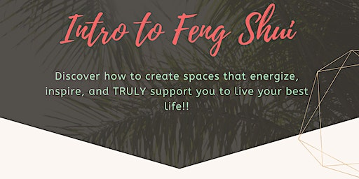 Intro to Feng Shui: How to energize your space to TRANSFORM your life!