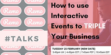 How to use Interactive Events to TRIPLE  Your Business [ONLINE EVENT] tickets
