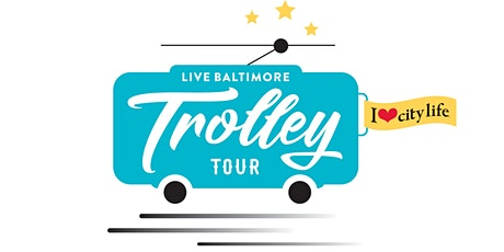 Live Baltimore Trolley Tour: Spring 2020 tickets