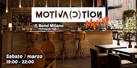 Motiva(c)tion Meetup biglietti