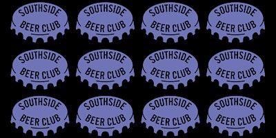 Southside Beer Club w/ Beer Hut