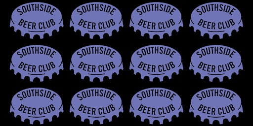 Southside Beer Club w/ Beer Hut