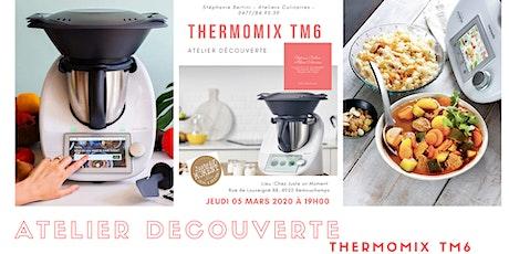 Atelier découverte Thermomix TM6 Liège billets