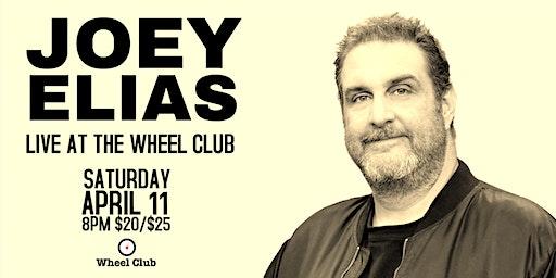 JOEY ELIAS LIVE AT THE WHEEL CLUB